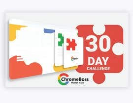 "nº 1 pour Create graphics for my 30 day ""ChromeBoss Challenge"" par ashiko"