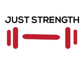 #47 untuk I need someone creative to design a Logo for a fitness business JUST STRENGTH  - 23/05/2019 03:43 EDT oleh soniakhatun7031