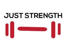 Nro 47 kilpailuun I need someone creative to design a Logo for a fitness business JUST STRENGTH  - 23/05/2019 03:43 EDT käyttäjältä soniakhatun7031