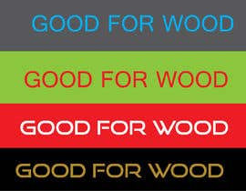 #91 cho Logo Design - Good for Wood bởi kumarsweet1995