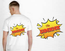 """#95 for Text for tshirts """"The Superhero"""" and """"The Sidekick"""" by luphy"""