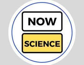 Nro 108 kilpailuun Make me a logo for NOW SCIENCE käyttäjältä mazatulakma