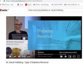 #53 untuk I'm looking for someone that do search online and find a video course about diabete . oleh shernafaith