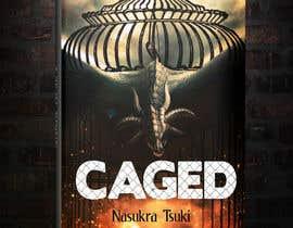 """#65 untuk """"Caged"""" Book cover art contest oleh lancerf537"""