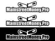 Graphic Design Kilpailutyö #32 kilpailuun Logo Design for MainstreetMoney.Pro (with plenty of banner work available after)