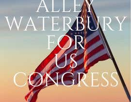 #4 for Alley Waterbury for US Congress by AdmireArt