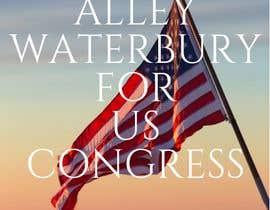 nº 4 pour Alley Waterbury for US Congress par AdmireArt