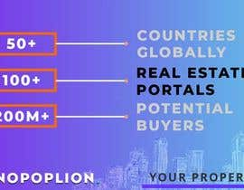 #7 cho 3 points to mention in every different design. 1. 50+ Countries Globally 2. 100+ Real Estate Portals 3. 200M+ Potential Buyers ( www.monopolion.com ) bởi pgferrosl