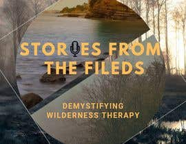 YashAgrawal2497 tarafından design a logo for podcast Stories from the field: Demystifying Wilderness Therapy için no 497
