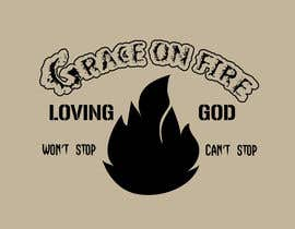 #13 for Design a T-Shirt for Grace on Fire by ramkumarmg