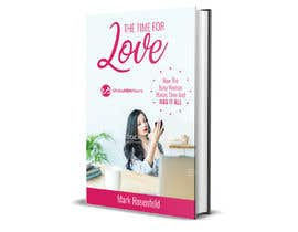 #35 untuk The Time For Love - Ebook Cover Design oleh leuchi
