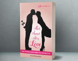 #51 untuk The Time For Love - Ebook Cover Design oleh mousumi09
