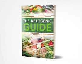 "deepakshan tarafından create ebook cover design for my ""The Ketogenic Guide"" için no 34"