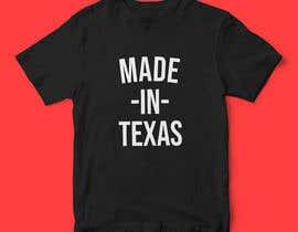 #20 , Texas t-shirt design contest 来自 AfdanZulhi