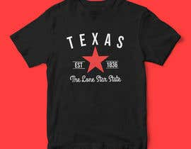 #31 for Texas t-shirt design contest by AfdanZulhi