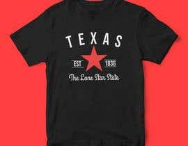 #31 untuk Texas t-shirt design contest oleh AfdanZulhi
