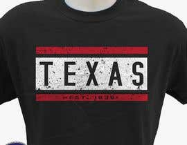 #111 for Texas t-shirt design contest by hasembd