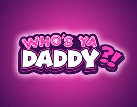 #29 for who's ya daddy?! af GirottiGabriel