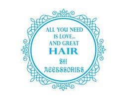 #35 for Please design a logo with the slogan at top 'All you need is love & great hair' with the brand 'SH Accessories' as the footer of the logo. Please take the time to view the attachment. It needs to simple, easy to read but elegant. by darshna19
