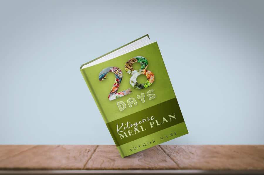 "Конкурсная заявка №21 для create an ebook cover design for my ""28 Day Ketogenic Meal Plan"" in 3D"