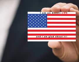 #66 cho I am an AmeriCAN bởi arifin1234