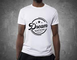 #328 cho Need a Logo with name DreamNation designed for my clothing bởi designx47
