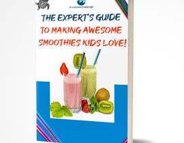 Nro 52 kilpailuun Created us a Smoothie Ebook Cover käyttäjältä AymanebT