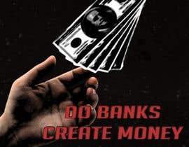 #12 cho Banks create money, sugestive cover for my ebook bởi rubmut