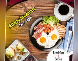 "ruwanpk9466 tarafından Poster design for ""Breakfast menu + coffee for $2.5"" için no 32"