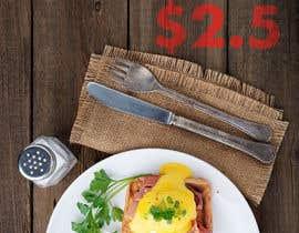 "asifkhanbahadur1 tarafından Poster design for ""Breakfast menu + coffee for $2.5"" için no 27"