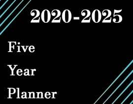 HypnicJerk tarafından Need a few Design five year planner starting 2020 , plus proper label and product information and interior of book who ever is choose can become out book designer from now on.   examples için no 10