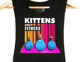 #114 cho T-Shirt Graphic Design - Kittens & Fitness bởi jalalkhan981000