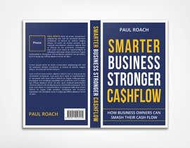 #102 for Smarter Business Stronger Cashflow - Book cover design af hmdtaher