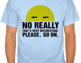 #186 para T-Shirt Designs por indraDhe