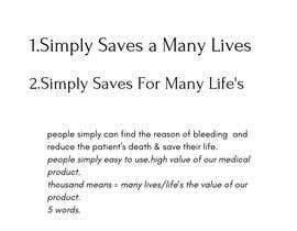 ahmedrahaf666 tarafından We look for a marketing slogan for a medical product için no 134