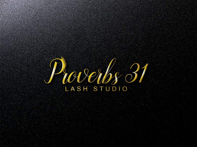 "Contest Entry #103 for I need a logo created for a lash salon. It needs to say ""Proverbs 31 Lash Studio"" would like Proverbs 31 in gold and lash studio in rose gold or light pink."