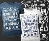 Graphic Design Entri Peraduan #3 for Gospel Cheer Tee Shirt design