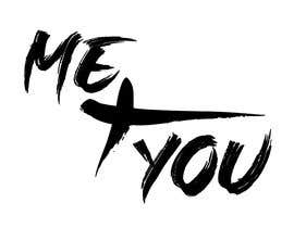 #54 for Me + You design by Hazem711