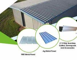 "#61 pentru Sell Sheet - PBR Metal Panel, Ag Metal Panel & 6"" K-Style Seamless Gutters de către maidang34"