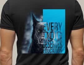 #35 cho Design A T-Shirt For Dog Training Academy bởi boaleksic