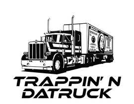 #12 for Trappin' N DaTruck—- description is...Semi truck pulling a flatbed trailer with stacks of money on the back... I want the money to look as if it's flying off the trailer by infinityxD