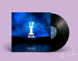 "#61 para ALBUM COVER ARTWORK ""If I Die"" por gabsgranado"
