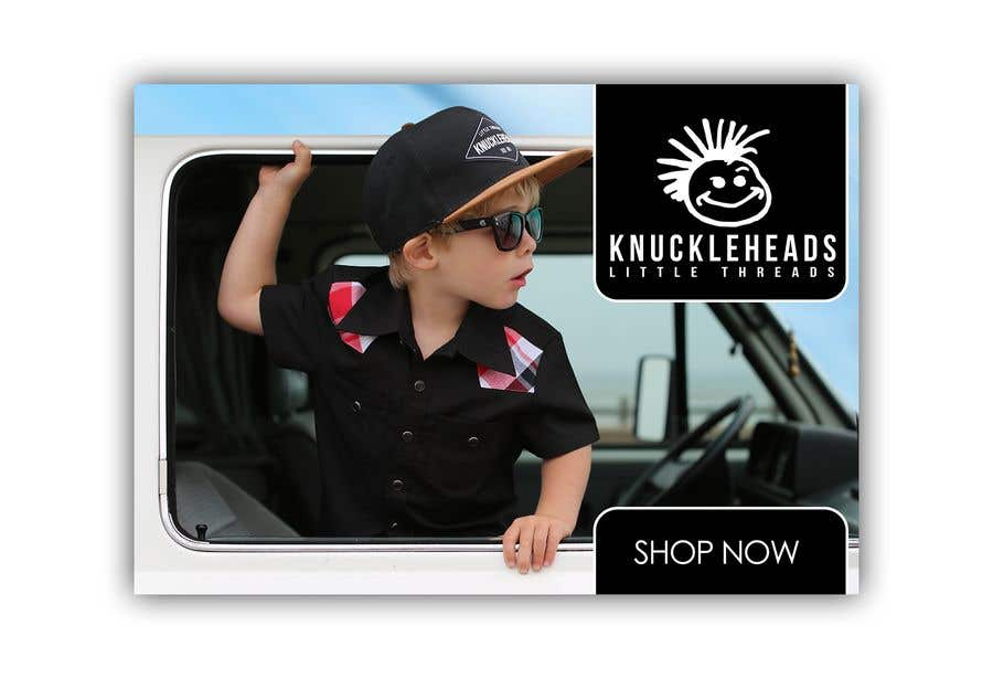Konkurrenceindlæg #97 for Banner for Advertising Knuckleheads Clothing
