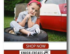 nº 9 pour Banner for Advertising Knuckleheads Clothing par summrazaib22