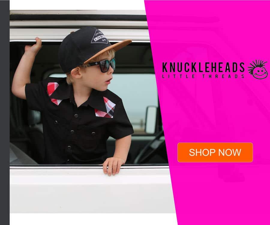 Kilpailutyö #22 kilpailussa Banner for Advertising Knuckleheads Clothing