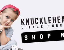 #134 for Banner for Advertising Knuckleheads Clothing af habiburhr7777