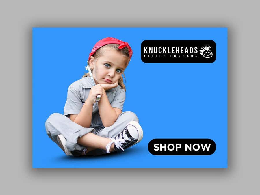 Kilpailutyö #138 kilpailussa Banner for Advertising Knuckleheads Clothing