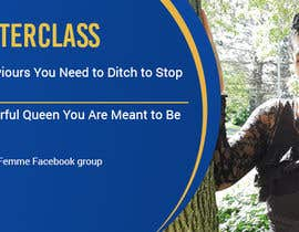 #163 untuk Facebook Cover Photo for a Masterclass oleh RomanaMou