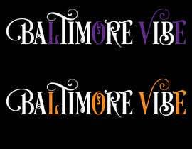 #10 untuk Baltimore Vibe design oleh mdminhajuddin