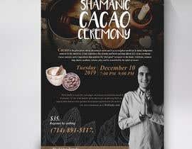 #70 pentru Flyer for Cacao Ceremony de către Brocreative